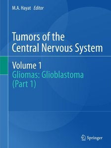 Tumors of the Central Nervous System, Volume 1