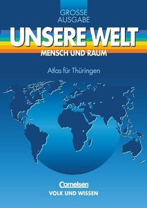 Unsere Welt. Atlas für Thüringen. Gymnasium