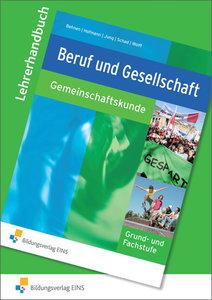 Beruf und Gesellschaft. Gemeinschaftskunde. Lehrerhandbuch