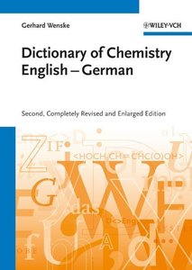 Chemisches Wörterbuch Englisch-Deutsch /Dictionary of Chemistry