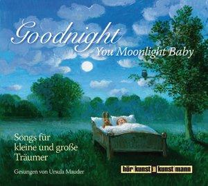 Goodnight, You Moonlight Baby