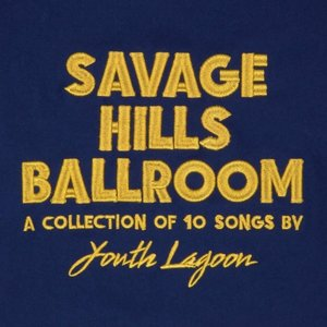Savage Hills Ballroom (LP Limited .)