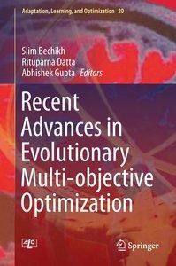 Recent Advances in Evolutionary Multi-Objective Optimization