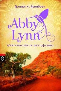 Abby Lynn 02 - Verschollen in der Wildnis