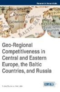Geo-Regional Competitiveness in Central and Eastern Europe, the