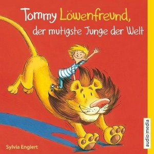 Tommy Löwenfreund, der mutigste Junge der Welt