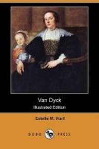 Van Dyck (Illustrated Edition) (Dodo Press)
