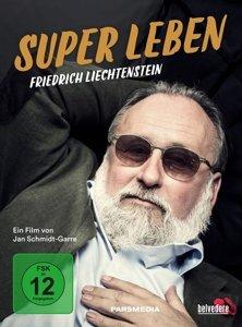 Super Leben-Friedrich Liechtenstein