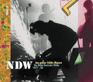 Aus grauer Städte Mauern - Die Neue Deutsche Welle (NDW) 1977 -