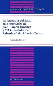La jerarquía del texto en Eternidades de Juan Ramón Jiménez y 'O