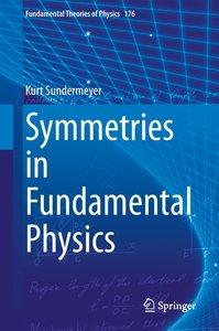 Symmetries in Fundamental Physics