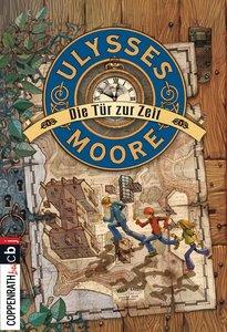 Ulysses Moore 01. Die Tür zur Zeit