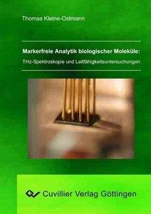Markerfreie Analytik biologischer Moleküle: THz-Spektroskopie un