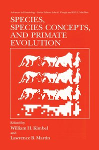 Species, Species Concepts and Primate Evolution