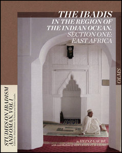 The Ibadis in the Region of the Indian Ocean. Section One: East
