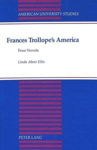 Frances Trollope\'s America
