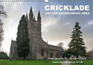 Cricklade And The Surrounding Area (Wall Calendar 2015 DIN A3 La
