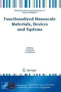 Functionalized Nanoscale Materials, Devices and Systems