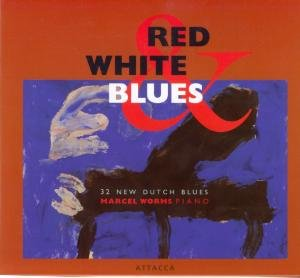 Red White & Blues: 32 New Dutch Blues