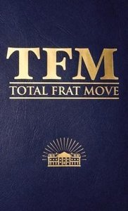 Total Frat Move
