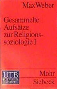 Gesammelte Aufsätze zur Religionssoziologie I