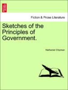 Sketches of the Principles of Government.