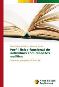 Perfil físico funcional de indivíduos com diabetes mellitus