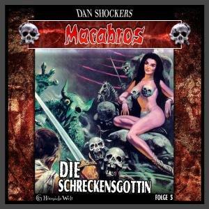 Macabros 5-Die Schreckensgöttin