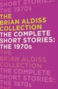 The Complete Short Stories: the 1970s