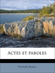 Actes et paroles Volume 2