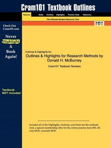 Outlines & Highlights for Research Methods by Donald H. McBurney