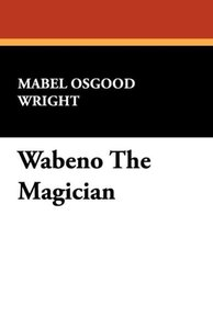 Wabeno The Magician