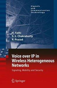 Voice over IP in Wireless Heterogeneous Networks