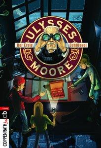 Ulysses Moore 06 - Der erste Schlüssel
