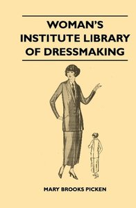 Woman's Institute Library Of Dressmaking - Tailored Garments - E