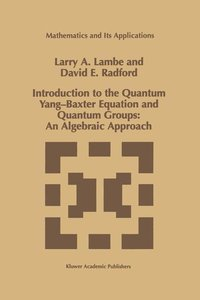 Introduction to the Quantum Yang-Baxter Equation and Quantum Gro