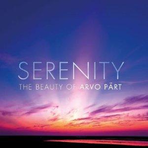Serenity - The Beauty Of Arvo Pärt