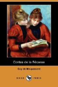 Contes de La Becasse (Dodo Press)