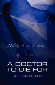 A Doctor to Die for