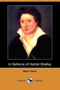 In Defence of Harriet Shelley (Dodo Press)