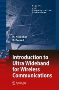 Introduction to Ultra Wideband for Wireless Communications