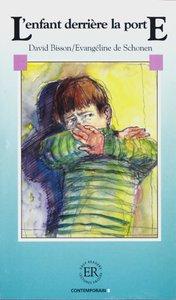 L' enfant derriere la porte. Mit Materialien