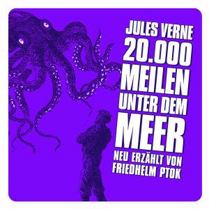 20.000 MEILEN UNTER DEM MEER (NEU ERZÄHLT)