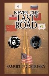 Never the Last Road