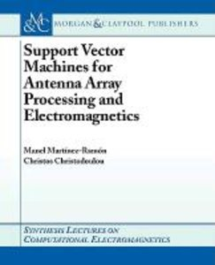 Support Vector Machines for Antenna Array Processing and Electro