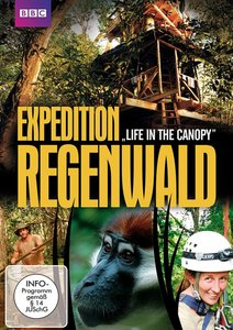 Expedition Regenwald - Life in the Canopy