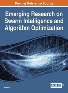 Emerging Research on Swarm Intelligence and Algorithm Optimizati