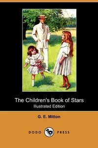 The Children's Book of Stars (Illustrated Edition) (Dodo Press)