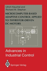 Microcomputer-Based Adaptive Control Applied to Thyristor-Driven
