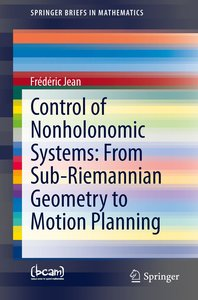 Control of Nonholonomic Systems: from Sub-Riemannian Geometry to